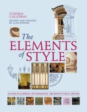 The Elements of Style: An Encyclopedia of Domestic Architectural Detail (revised and expanded edition)